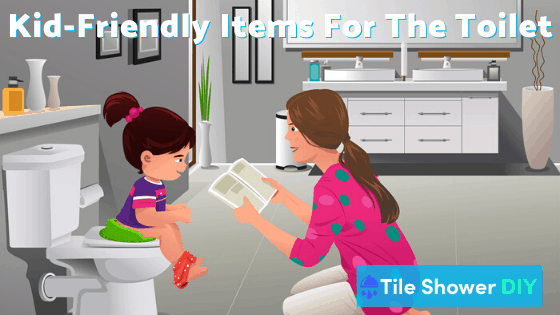Kid-Friendly Items for the Toilet - Tile Shower DIY